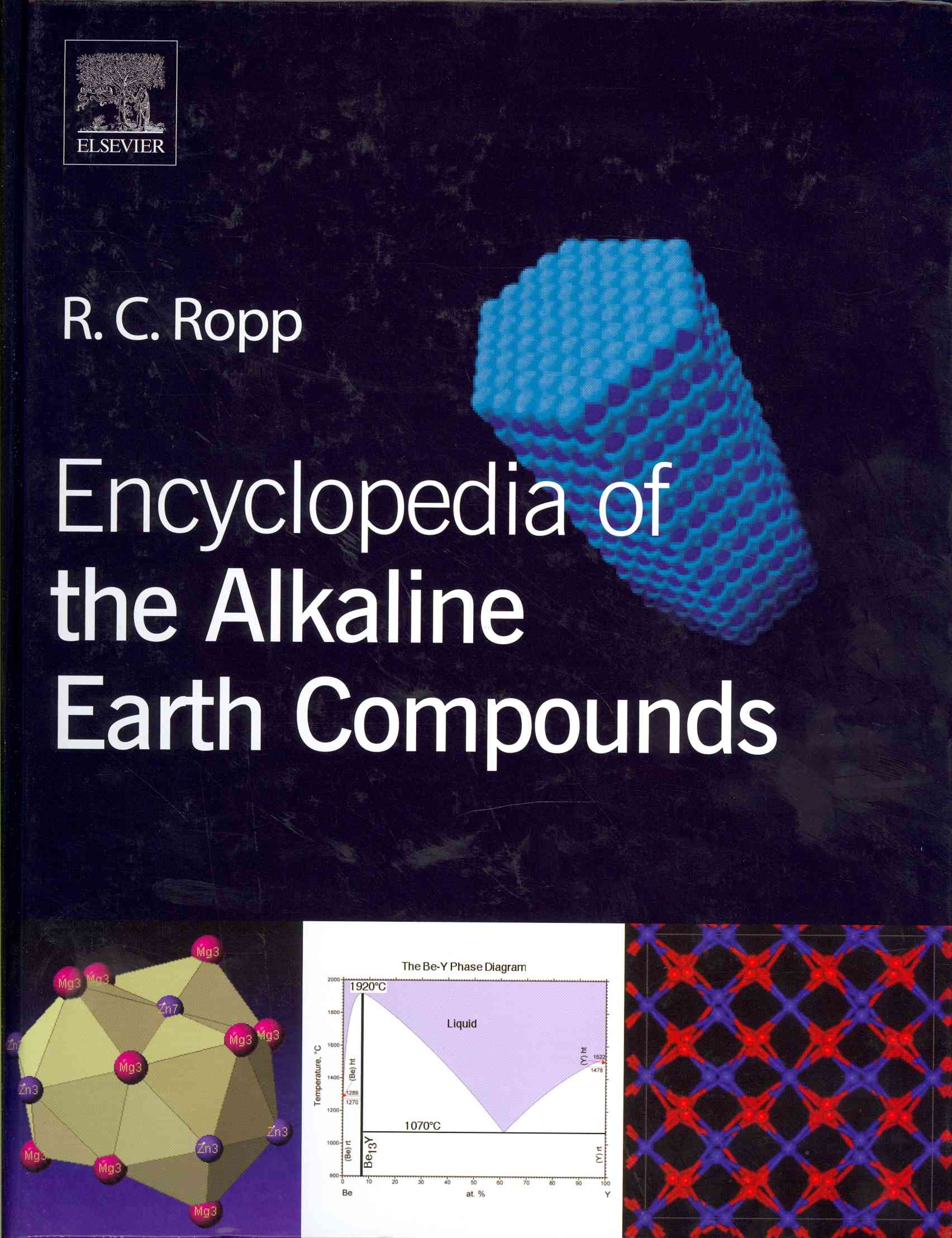 Encyclopedia of the Alkaline Earth Compounds By Ropp, Richard C.
